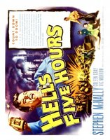 Hell's Five Hours movie poster (1958) picture MOV_56af0cf1