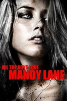 All the Boys Love Mandy Lane movie poster (2006) picture MOV_56c1a26f