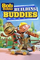 Bob The Builder: Building Buddies movie poster (2013) picture MOV_56c49fde