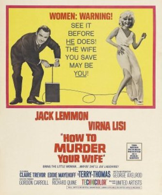 How to Murder Your Wife movie poster (1965) poster MOV_56de9f30