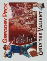 Only the Valiant movie poster (1951) picture MOV_56ecc12c