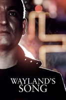 Wayland's Song movie poster (2013) picture MOV_5713044a