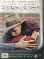 When Love Is Not Enough: The Lois Wilson Story movie poster (2010) picture MOV_5713d4d2