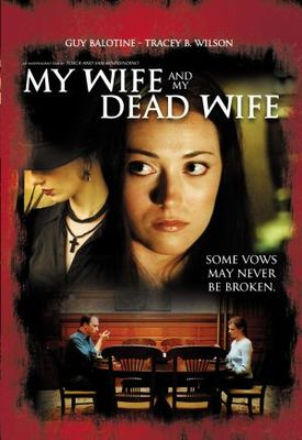 My Wife and My Dead Wife movie poster (2007) poster MOV_576318bf