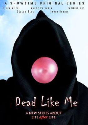 Dead Like Me movie poster (2003) poster MOV_5811e936