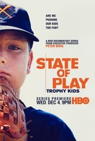 State of Play: Trophy Kids movie poster (2013) picture MOV_5848bbb4