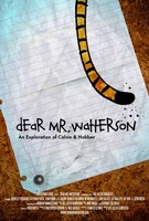 Dear Mr. Watterson movie poster (2013) picture MOV_58b7ca12
