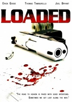Loaded movie poster (2007) picture MOV_58d67696