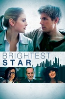 Brightest Star movie poster (2013) picture MOV_5921a94d