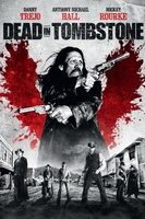 Dead in Tombstone movie poster (2013) picture MOV_5952e39b