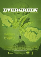 Evergreen: The Road to Legalization in Washington movie poster (2013) picture MOV_59b5cf4e