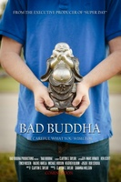 Bad Buddha movie poster (2014) picture MOV_59d9fed8