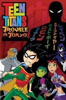 Teen Titans: Trouble in Tokyo movie poster (2007) picture MOV_59ea705e