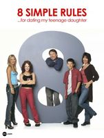 8 Simple Rules... for Dating My Teenage Daughter movie poster (2002) picture MOV_5a22b6dd