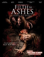 Filth to Ashes, Flesh to Dust movie poster (2011) picture MOV_4712882e