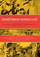 Something's Gonna Live movie poster (2010) picture MOV_5a75d332
