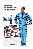 Kicking And Screaming movie poster (2005) picture MOV_5a7e86d4