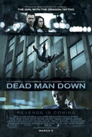 Dead Man Down movie poster (2013) picture MOV_d60f3a71