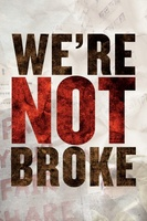 We're Not Broke movie poster (2011) picture MOV_5af430c7