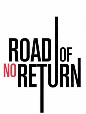 Road of No Return movie poster (2009) poster MOV_5afaf328