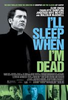 I'll Sleep When I'm Dead movie poster (2003) picture MOV_5afcd2a5