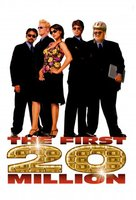 The First $20 Million Is Always the Hardest movie poster (2002) picture MOV_5b355c6b