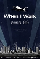 When I Walk movie poster (2013) picture MOV_5b49df03