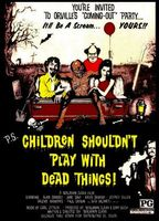Children Shouldn't Play with Dead Things movie poster (1972) picture MOV_5b833fd4