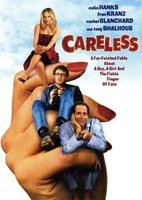Careless movie poster (2007) picture MOV_5bd21a2d