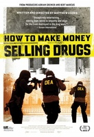 How to Make Money Selling Drugs movie poster (2012) picture MOV_5c1c85d1