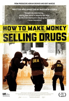 How to Make Money Selling Drugs movie poster (2012) poster MOV_5c1c85d1
