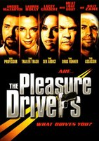 The Pleasure Drivers movie poster (2005) picture MOV_5c30970b