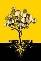 Fierce People movie poster (2005) picture MOV_5c4c27a5