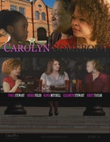 Carolyn Somebody movie poster (2012) picture MOV_5c7dd2ba