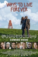 Ways to Live Forever movie poster (2010) picture MOV_5c803c9f