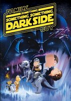 Family Guy Presents: Something Something Something Dark Side movie poster (2009) picture MOV_5c819396