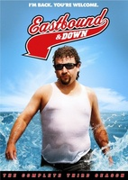 Eastbound & Down movie poster (2009) picture MOV_5ce54989