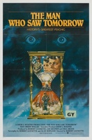 The Man Who Saw Tomorrow movie poster (1981) picture MOV_5d133993
