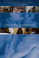 Charlotte Sometimes movie poster (2002) picture MOV_5d17bcd2