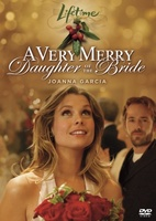 A Very Merry Daughter of the Bride movie poster (2008) picture MOV_5def6d2f