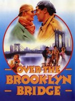 Over the Brooklyn Bridge movie poster (1984) picture MOV_5e004b75