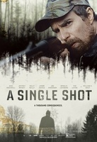 A Single Shot movie poster (2013) picture MOV_5e06124b