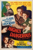 Highly Dangerous movie poster (1950) picture MOV_5e65d774