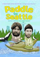 Paddle to Seattle: Journey Through the Inside Passage movie poster (2009) picture MOV_5e7493e0