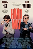 The Hard Way movie poster (1991) picture MOV_0a4d16e9