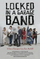 Locked in a Garage Band movie poster (2012) picture MOV_5ec85851