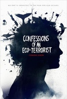 Confessions of an Eco-Terrorist movie poster (2010) picture MOV_5ecb41f0