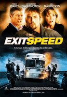 Exit Speed movie poster (2008) picture MOV_5ef26558