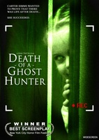 Death of a Ghost Hunter movie poster (2007) picture MOV_5f2959d3