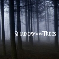 Shadow in the Trees movie poster (2007) picture MOV_5f3cbb06